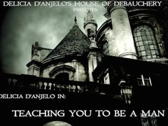 Delicia D'Anjelo In: Teaching You How To Be a Man Preview Thumb