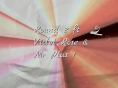 Mr Plus 1: Violet Rose Cums Back For Round 2 Thumb