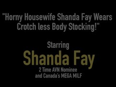 Horny Housewife Shanda Fay Wears Crotch less Body Stocking! Thumb