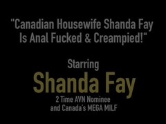 Canadian Housewife Shanda Fay Is Anal Fucked & Creampied! Thumb