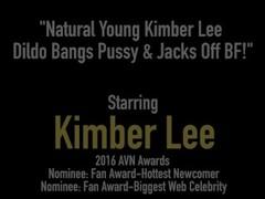 Natural Young Kimber Lee Dildo Bangs Pussy & Jacks Off BF! Thumb