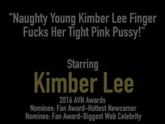 Naughty Young Kimber Lee Finger Fucks Her Tight Pink Pussy! Thumb