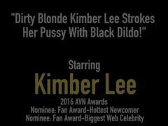 Dirty Blonde Kimber Lee Strokes Her Pussy With Black Dildo! Thumb