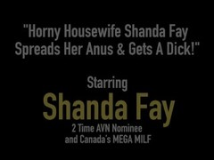 Horny Housewife Shanda Fay Spreads Her Anus & Gets A Dick! Thumb
