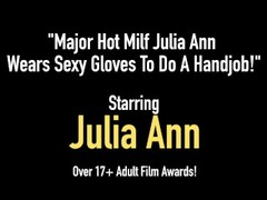 Major Hot Milf Julia Ann Wears Sexy Gloves To Do A Handjob! Thumb