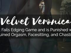 Veronica - Pet Fails Edging Game: Ruined Orgasm, Facesitting, & Chastity Thumb