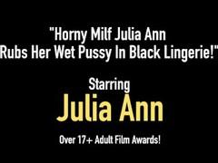 Horny Milf Julia Ann Rubs Her Wet Pussy In Black Lingerie! Thumb