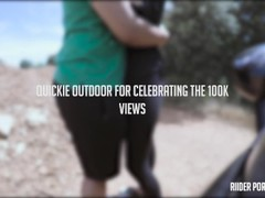 QUICKIE OUTDOOR AND 4K CUMSHOT FOR A SEXY 18 YEARS OLD HOT ASS Thumb